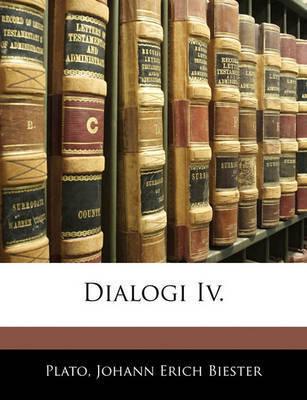 Dialogi IV. by Plato