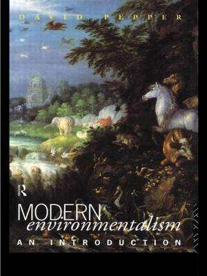 Modern Environmentalism by David Pepper