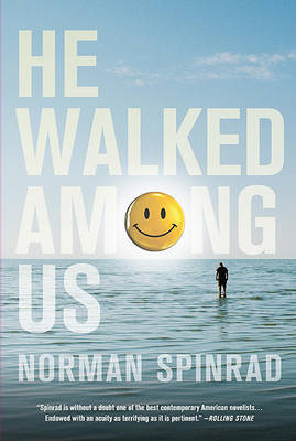 He Walked Among Us by Norman Spinrad, B.S> image