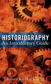 Historiography by Eileen Ka-May Cheng