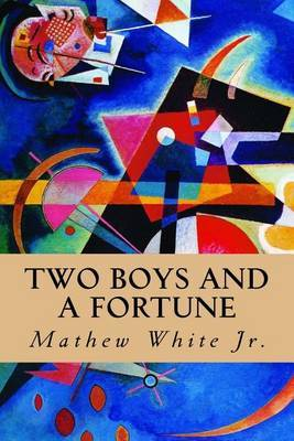 Two Boys and a Fortune by Mathew White Jr image
