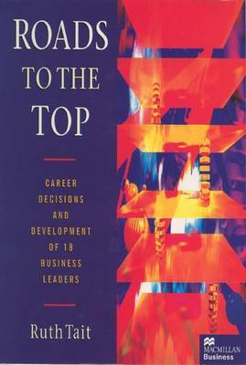 Roads to the Top by Ruth Tait
