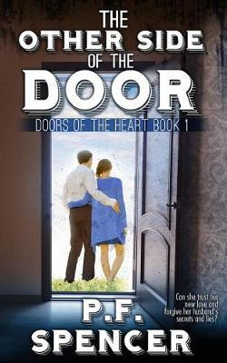 The Other Side of the Door by P F Spencer