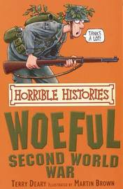 The Woeful Second World War by Terry Deary