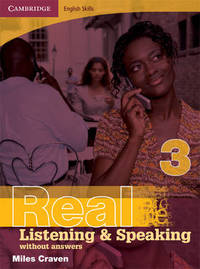 Cambridge English Skills Real Listening and Speaking 3 without answers by Miles Craven image