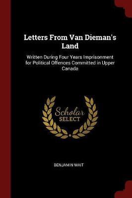 Letters from Van Dieman's Land by Benjamin Wait image