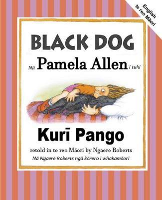 Black Dog (English/Te Reo Maori) by Pamela Allen image