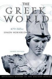 The Greek World, 479-323 B.C. by Simon Hornblower image