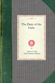 Dairy of the Farm by James Long