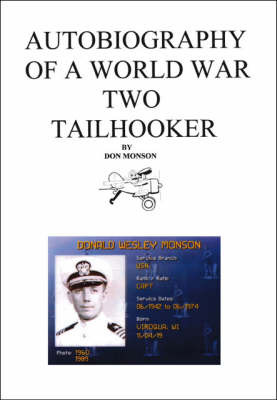 Autobiography of a World War Two Tailhooker by Donald Monson image