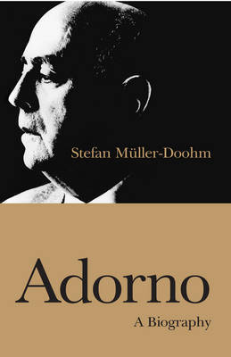Adorno: An Intellectual Biography by Stefan Muller-Doohm image