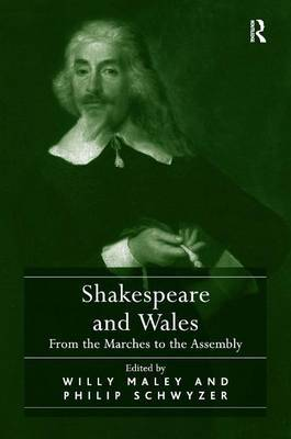 Shakespeare and Wales by Willy Maley