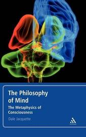 The Philosophy of Mind by Dale Jacquette