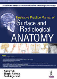 Illustrative Practice Manual of Surface and Radiological Anatomy by Anita Tuli image