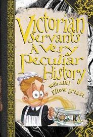 Victorian Servants by Fiona MacDonald