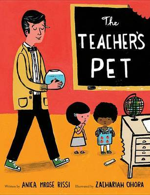 The Teacher's Pet by Anica Mrose Rissi image