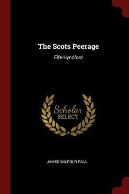 The Scots Peerage by James Balfour Paul