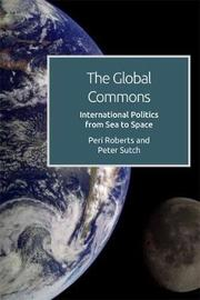 The Global Commons and International Politics