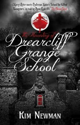 The Haunting of Drearcliff Grange School by Kim Newman image