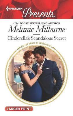Cinderella's Scandalous Secret by Melanie Milburne