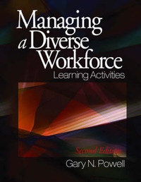 Managing a Diverse Workforce: Learning Activities by Gary N Powell image