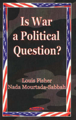 Is War a Political Question? by Louis Fisher image