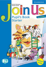 Join Us for English Starter Pupil's Book by Gunter Gerngross