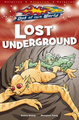 Lost Underground by Keira Wong