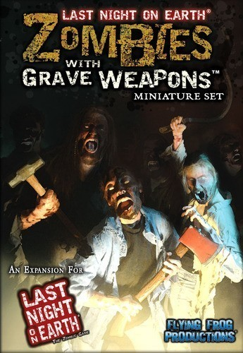 Last Night on Earth: Zombies with Grave Weapons (Miniature Set) Expansion