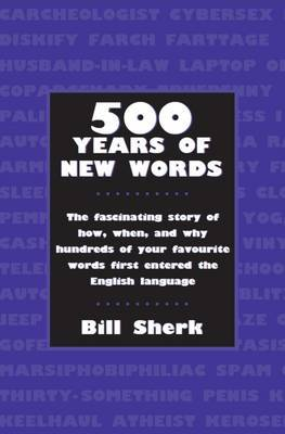 500 Years of New Words by Bill Sherk image