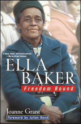 Ella Baker: Freedom Bound by Joanne Grant image