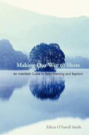 Making Our Way to Shore by Eileen O'Farrell