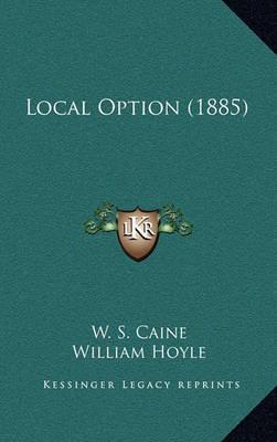 Local Option (1885) by Dawson Burns image