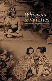 Whispers & Vanities by Tupuloa Tufuga Efi