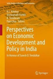 Perspectives on Economic Development and Policy in India