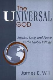 The Universal God by James E. Will
