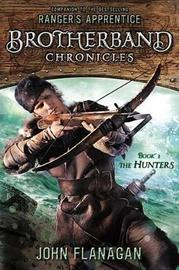 The Hunters (Brotherband Chronicles #3) US Ed. by John Flanagan