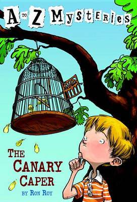 The Canary Caper by Ron Roy image
