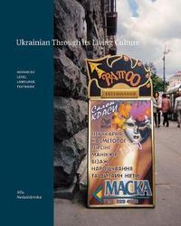 Ukrainian Through its Living Culture by Alla Nedashkivska image