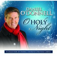 O Holy Night by Daniel O'Donnell