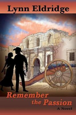 Remember the Passion by Lynn Eldridge