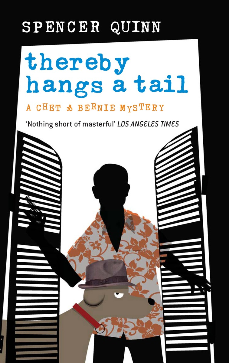 Thereby Hangs a Tail (Chet and Bernie Mysteries #2) by Spencer Quinn image