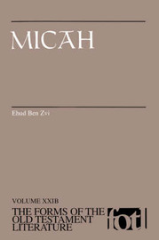 Micah by Ehud Ben Zvi