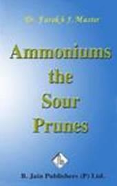Ammonium Sour Prunes by Farokh J. Master image