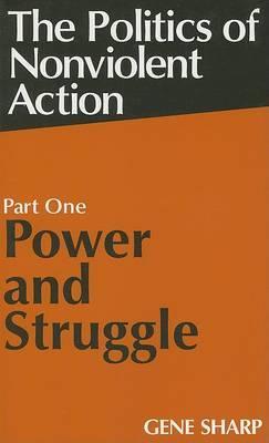 Politics of Nonviolent Action: Pt. 1 by Gene Sharp image