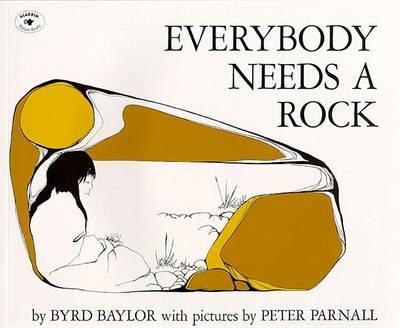 Everybody Needs a Rock by Byrd Baylor image