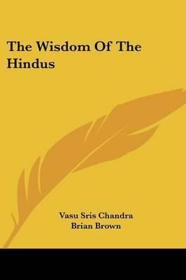 The Wisdom of the Hindus by Vasu Sris Chandra image