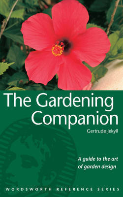 The Gardening Companion by Gertrude Jekyll