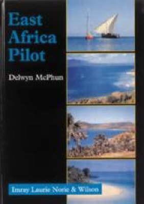 East Africa Pilot by Delwyn McPhun