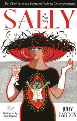Sally: The Older Woman's Illustrated Guide to Self-Improvement by Judy Laddon